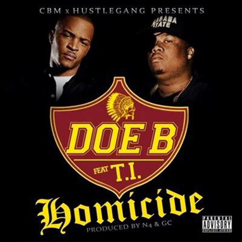 Doe B ft TI - Homicide
