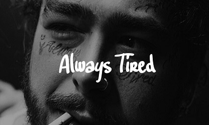 FREE Post Malone type rap beat - always tired